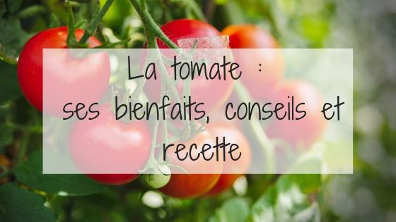 tomate, obésité, recette, conseil, bienfaits